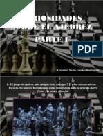 Armando Nerio Hanoi Guédez Rodríguez - Curiosidades Sobre El Ajedrez, Parte I