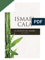 El Secreto Del Bambu Ismael Cala