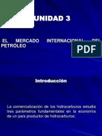 1212628462.TEMA 3 El Mercado Internacionbal del Petroleo.ppt