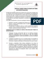 DIFICULTADES PARA ELEGIR EL TEMA DE INVESTIGACION