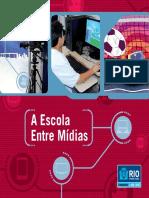 A ESCOLA ENTRE MÍDIAS.pdf
