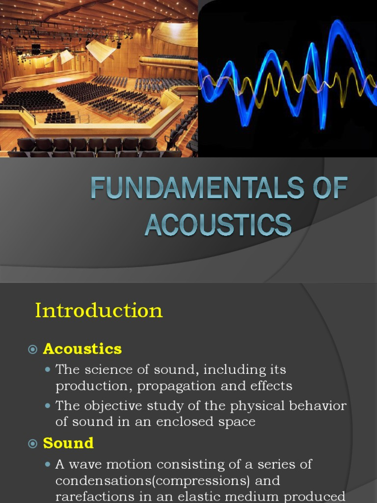 Acoustics is the science of sound. The main directions of modern acoustics 14