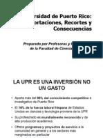 UPR Aportaciones Recortes y Consecuencias
