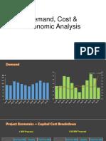 Demand, Cost & Economic Analysis