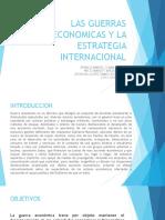Las Guerras Economicas y La Estrategia Internacional