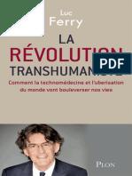 Luc Ferry-La Révolution Transhumaniste-PLON (2016)