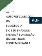 Os Autores Clássicos Da Sociologia