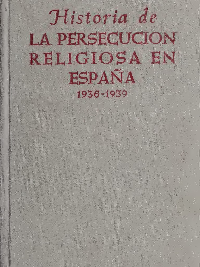 Historia de la persecución religiosa en Espãna 72a0fda5c49