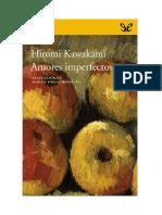 Kawakami Hiromi - Amores Imperfectos
