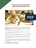 Por Qué Finlandia Está Cambiando El Mejor Sistema Educativo Del Mundo