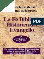 La Fe Bíblica E Histórica de Los Bautistas Sobre Las Doctrinas de La Gracia