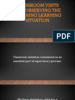Classroom Visits and Observing the Teaching Learning Situation