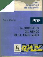 Alois Dempf - La concepcion del mundo en la Edad Media [ESP] [☧]