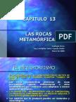 CAPÍTULO 13 Las Rocas Metamórficas