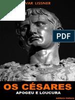 Os Cesares - Ivar Lissner.pdf
