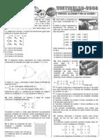 Matemática - Pré-Vestibular Impacto - Matrizes - Conceito Igualdade e Tipo de Matrizes I