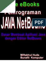 Dasar Pemrograman Java - Dasar Membuat Aplikasi Dengan Editor Java NetBeans