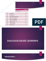 Dialogue Based Learning