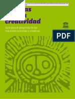 UNESCO, Políticas Para La Creatividad. Guía para el desarrollo de las industrias culturales y creativas