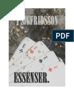 ESSENSER. --- 1 SIGFRIDSSON