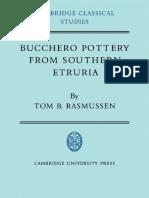 (Cambridge Classical Studies) Tom B. Rasmussen-Bucchero Pottery From Southern Etruria-Cambridge University Press (1979)