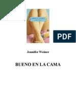 Jennifer Weiner - Bueno en La Cama