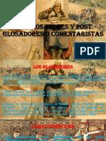 Los Glosadores y Post Glosadores o Comentaristas