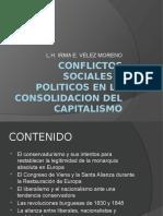 Conflictos Sociales y Politicos en La Consolidacion Del