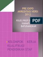 Pre Expo Akreditasi Versi 2012