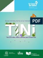 Guía Introductoria a la metodología TINI Tierra de niñas,niños y jóvenes para el buen vivir