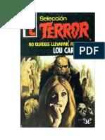 Carrigan Lou - Seleccion Terror 169 - No Olvideis Llevarme Flores