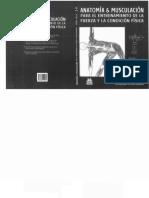 Anatomia y Musculacion Para El Entrenamiento de La Fuerza y La Condicion Fisica MARK VELLA