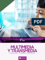 Multimedia Transmedia Educacion Construccion Social