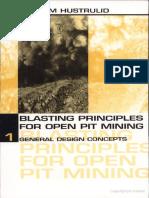 Blasting principles for open pit mining  Vol. 1 - William Hustrulid.pdf