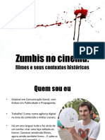 Zumbis No Cinema - Filmes e Seus Contextos Históricos (Slideshare)