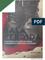 Um modelo violento e ineficaz de polícia - Fernanda Mena