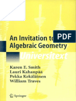 Universitext Karen E. Smith Pekka Kekäläinen Lauri Kahanpää William Traves an Invitation to Algebraic Geometry Springer 2000