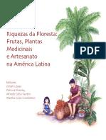 Riquezas da floresta frutas, plantas medicinais e artesanato na América Latina.pdf