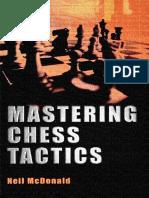 McDonald Neil - Mastering Chess Tactics.pdf