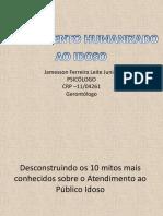 atendimentohumanizadoaoidoso-111118053909-phpapp01