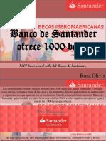Rosa Olivis - Banco de Santander Ofrece 1000 Becas