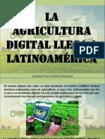 Armando Nerio Guedez Rodríguez - La Agricultura Digital Llega a Latinoamérica