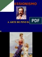A Arte de Pino Daeni ( Impressionismo )