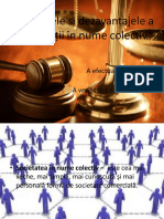 Avantajele Si Dezavantajele a Societății În Nume Colectiv