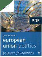 McCormick John.-European Union Politics.pdf