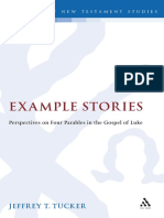 (Library of New Testament Studies) Jeffrey T. Tucker-Example Stories_ Perspectives on Four Parables in the Gospel of Luke-Bloomsbury Academic
