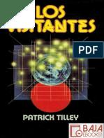 Patrick Tilley-Los Visitantes