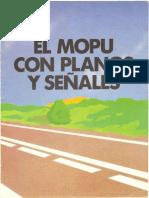 El MOPU con planos y señales (MOPU, diciembre de 1987)