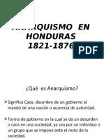 Anarquismo en Honduras 1821-1876
