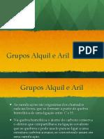 Grupos Alquil e Aril